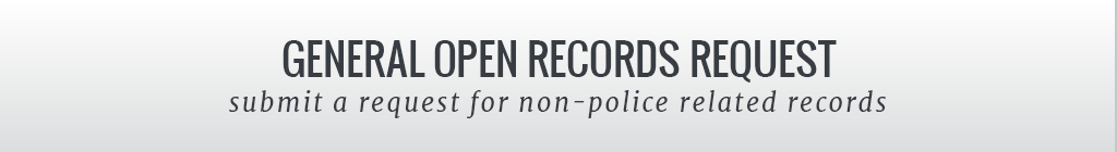 General Records Requests