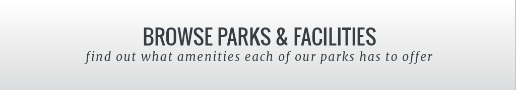 Browse Parks and Facilities