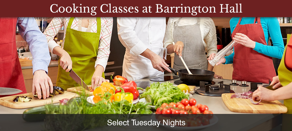 Barrington Hall Cooking Classes